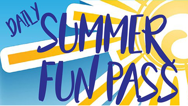 Daily Summer Fun Pass