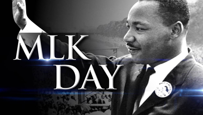 Martin Luther King Day, Monday, January 20